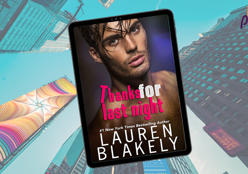 Resenha | Thanks for last night, da Lauren Blakely
