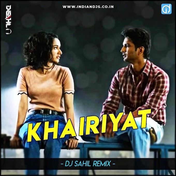 Khairiyat (Chhichhore) Dj Sahil Remix indiandjs 320Kbps