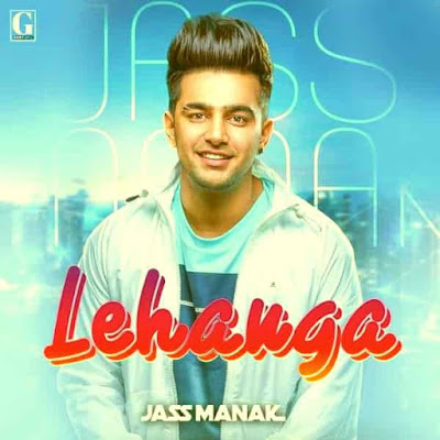 LEHENGA SONG LYRICS BY JASS MANAK