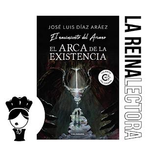 reseña del libro el arca de la existencia de jose luis díaz aráez
