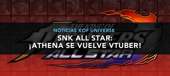 http://www.kofuniverse.com/2018/06/kof-all-star-athena-se-vuelve-vtuber.html