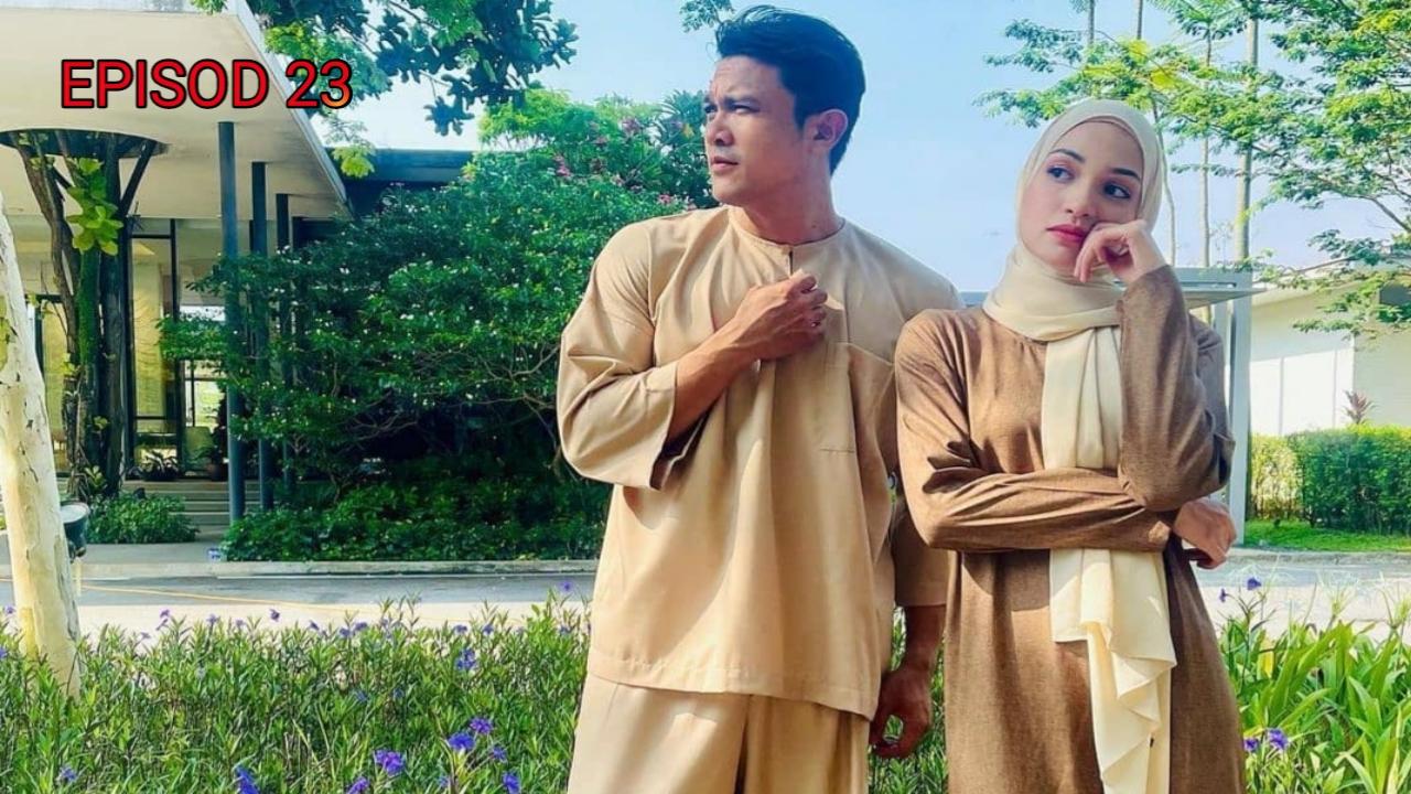 Tonton Drama Sabarlah Duhai Hati Episod 23 (Akasia TV3)