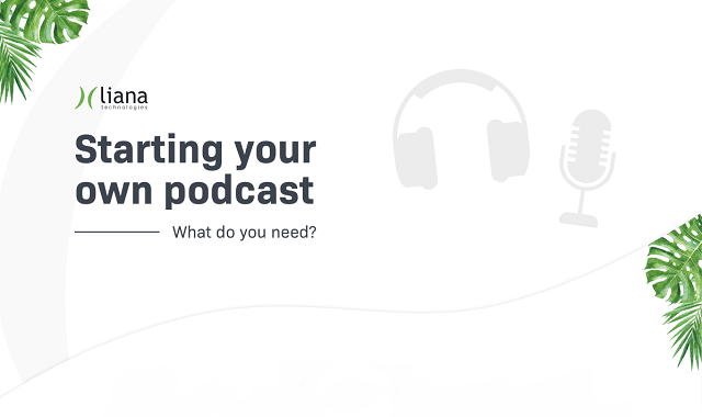 A guide to starting your own podcast