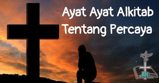 Ayat ayat Alkitab Tentang Percaya