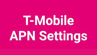 T-Mobile APN Settings | T-Mobile APN Settings Android, iPhone