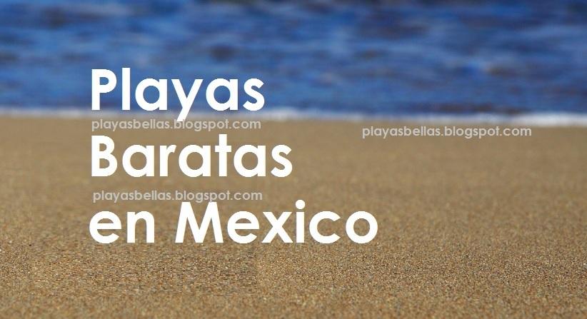 Arena y Agua en una Playa con la Leyenda Playas Baratas en Mexico
