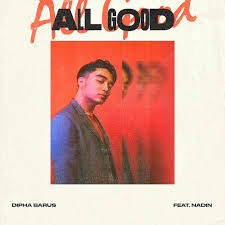 Dipha Barus Ft Nadin All Good Lirik Lagu