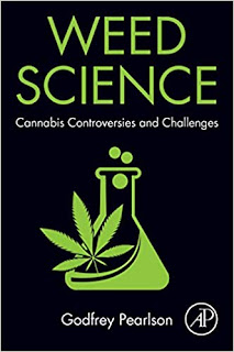 Weed Science: Cannabis Controversies and Challenges by Godfrey Pearlson