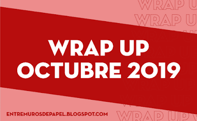 Wrap Up Octubre 2019