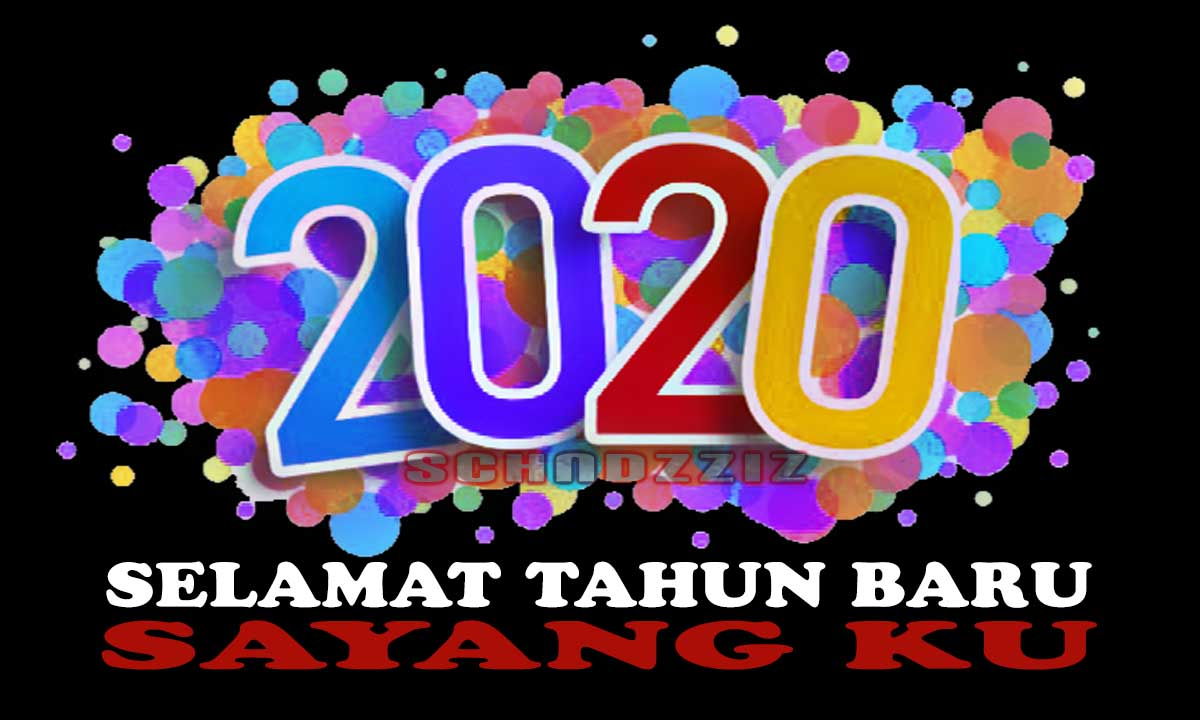 Ucapan Selamat Tahun Baru 2020 Buat Pacar Tersayang