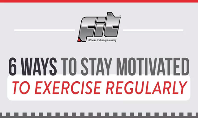 6 Ways to Stay Motivated to Exercise Regularly