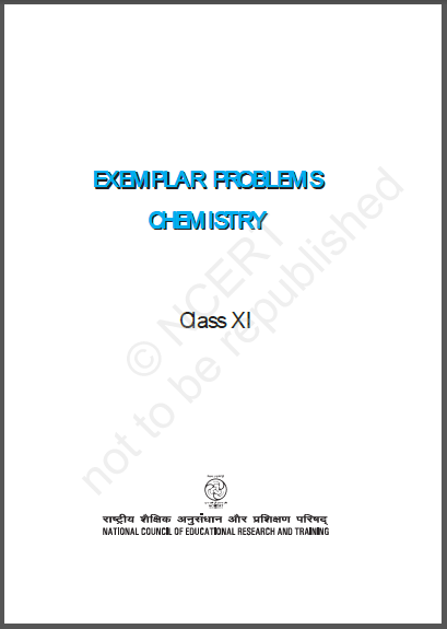 NCERT Exemplar Chemistry Class- 11 : For JEE and NEET Exam PDF Book