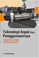 Teknologi Aspal dan Penggunaannya dalam Konstruksi Perkerasan Jalan
