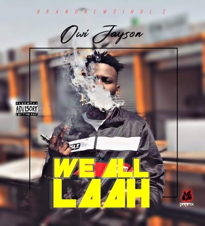 Download: Owi jayson - we all laah
