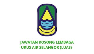 Jawatan Kosong Lembaga Urus Air Selangor 2019 (LUAS)