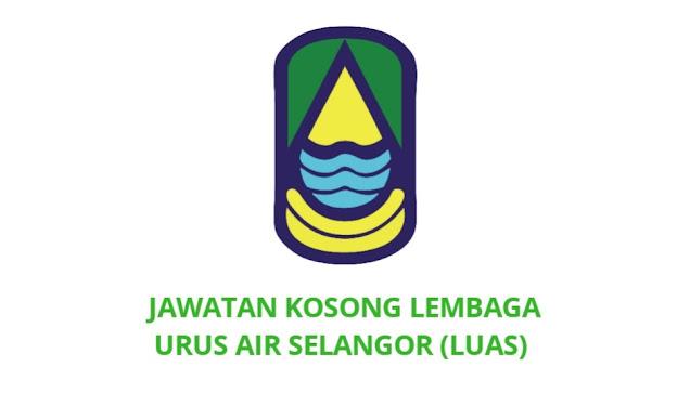 Jawatan Kosong Lembaga Urus Air Selangor 2021 (LUAS)