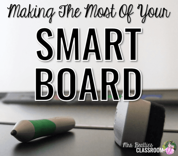 Making the Most of Your SMART Board