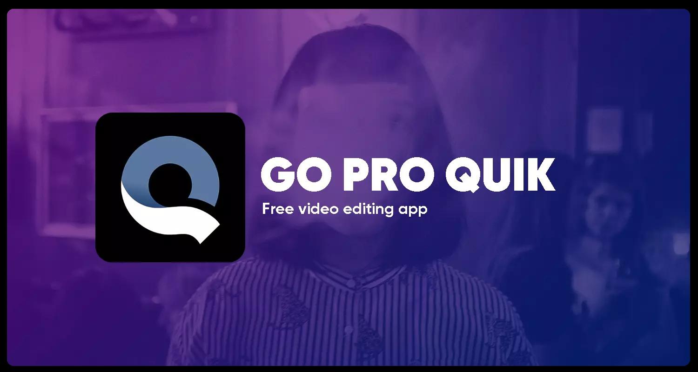 Go-pro-Quik