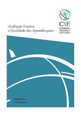 http://www.cnedu.pt/content/edicoes/seminarios_e_coloquios/Avaliacão_externa_e_qualidade_das_aprendizagens_vf.pdf