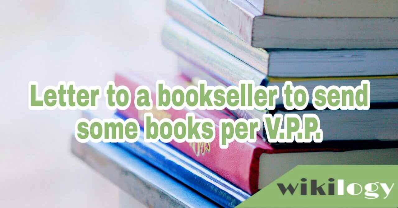 Letter to a bookseller to send some books per VPP