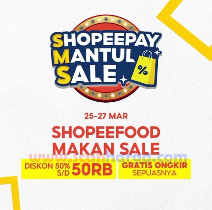Promo SHOPEEFOOD MAKAN SALE! DISKON 50% + GRATIS ONGKIR SEPUASNYA