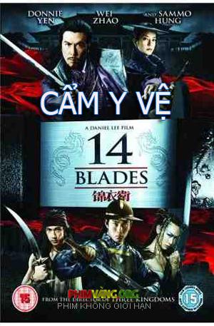 Cẩm Y Vệ | 14 Blades ...
