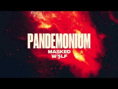 DOWNLOAD Masked Wolf - Pandemonium | MP3