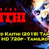 Download Kaithi (2019) Tamil Movie in Full HD 720p - Tamilrockers