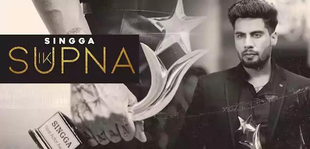 IK SUPNA LYRICS – SINGGA | NewLyricsMedia.Com