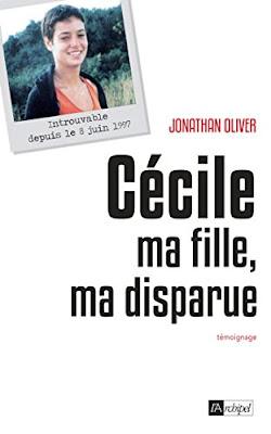 Cécile Vallin, Disparition, livre, Cécile ma fille ma disparue, témoignage, Jonathan Oliver, Savoie, Saint-Jean-de-Maurienne, affaires non élucidées