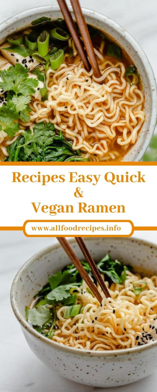 Recipes Easy Quick & Vegan Ramen