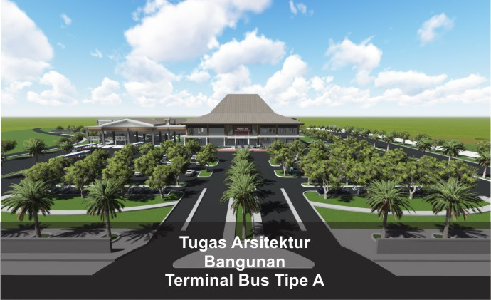 Tugas Arsitektur Termninal Bus Tipe A