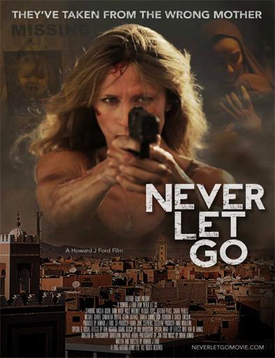 Ver Rescate en La Kasbah (Never Let Go) (2015) Online