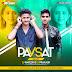 Pavsat Vede Man (Remix) Dj Rakesh Dj Prakash