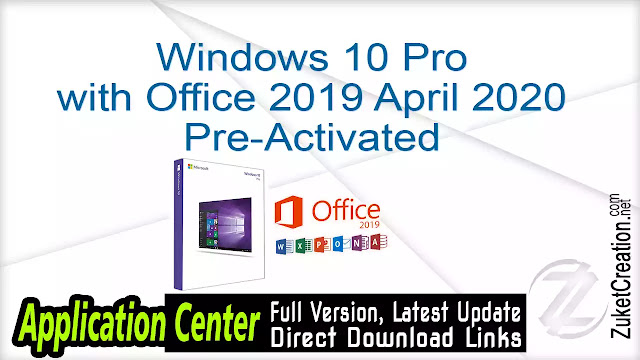 Windows 10 Pro with Office 2019 April 2020 Pre-Activated
