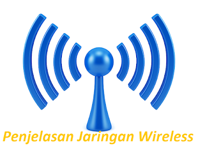 pengertian jaringan wireless