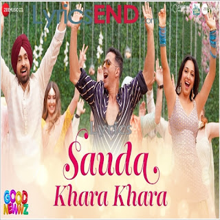 Sauda Khara Khara Lyrics - Good Newwz (2019)