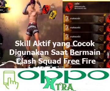 Skill Aktif yang Cocok Digunakan Saat Bermain Clash Squad Free Fire
