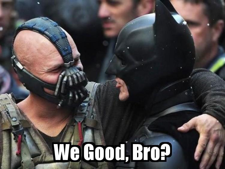 http://1.bp.blogspot.com/-kk8nq52W-8g/UD5JcekwN5I/AAAAAAAABUA/fICtyyEu89Q/s1600/Bane_Batman_bro.jpg
