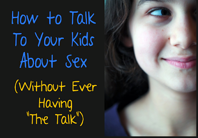 "How to Talk to Your Kids about Sex (Without Ever Having ""The Talk"") -- Teaching my kids about sex has been easier than I thought it would be. Here's everything we've done right (and what we've done wrong in the past.) {posted @ Unremarkable Files}"