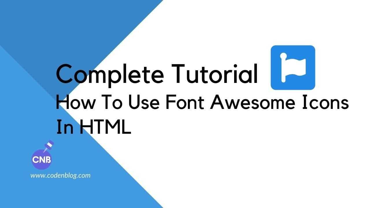 Complete Tutorial How To Use Font Awesome Icons in HTML