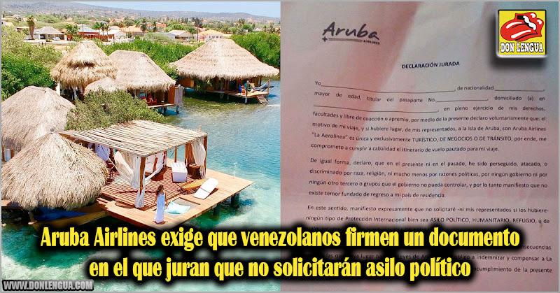 Aruba Airlines exige que venezolanos firmen un documento en el que juran que no solicitarán asilo político