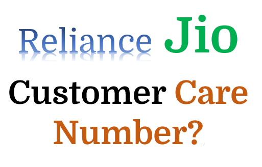 All States Jio Customer Care Toll-Free number 24×7