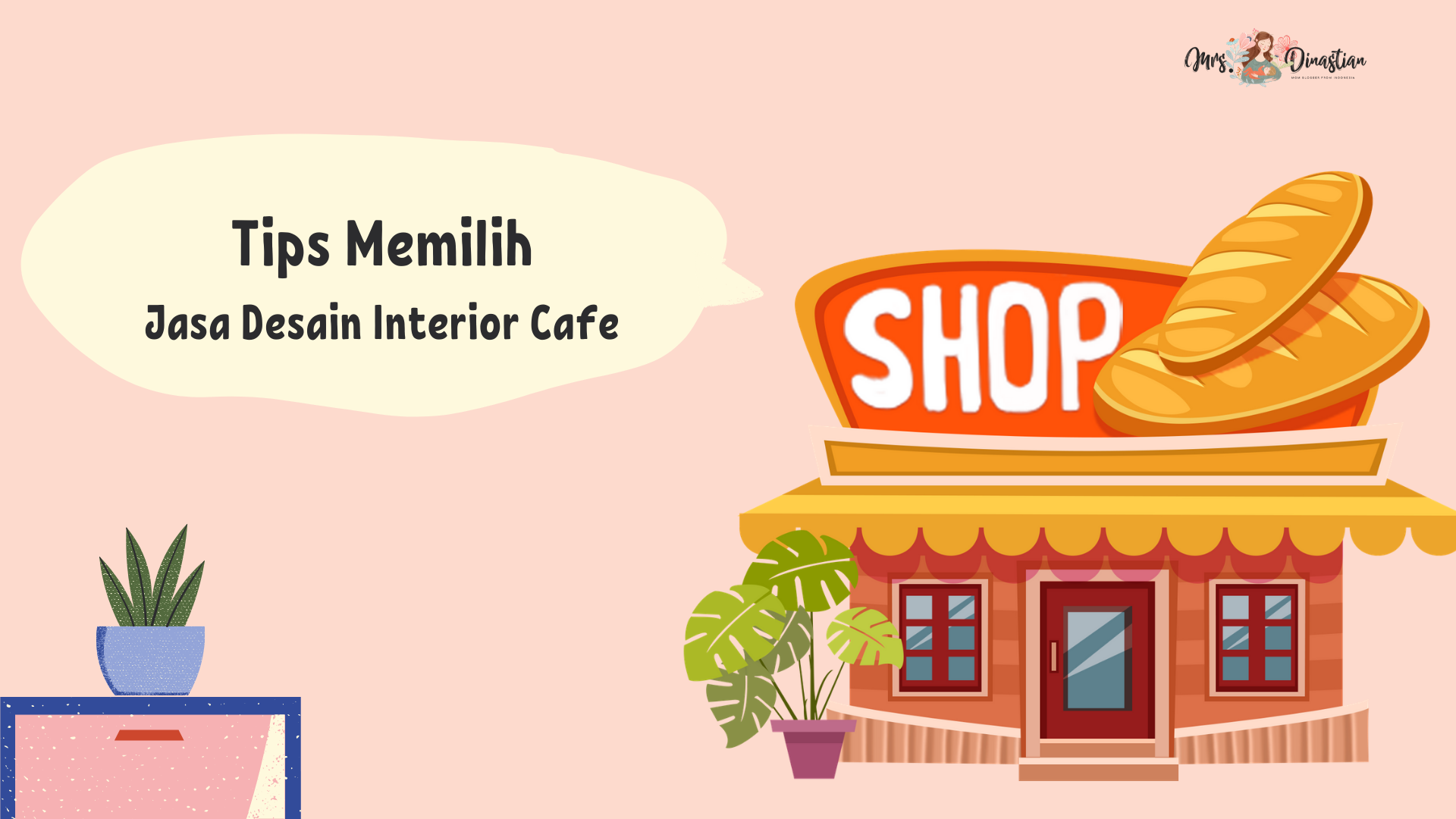 Tips Memilih Jasa Desain Interior Cafe