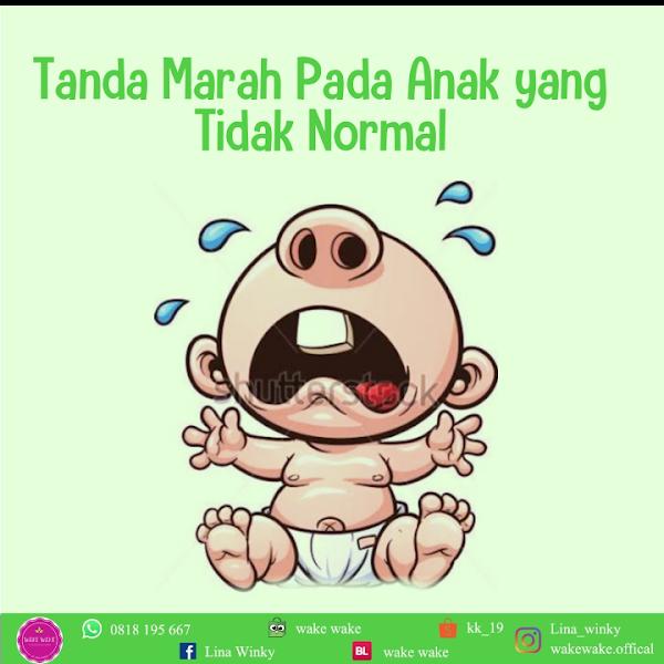 Tanda Marah Pada Anak Yang Tidak Normal