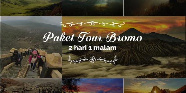 Paket Tour Bromo 2 hari 1 malam