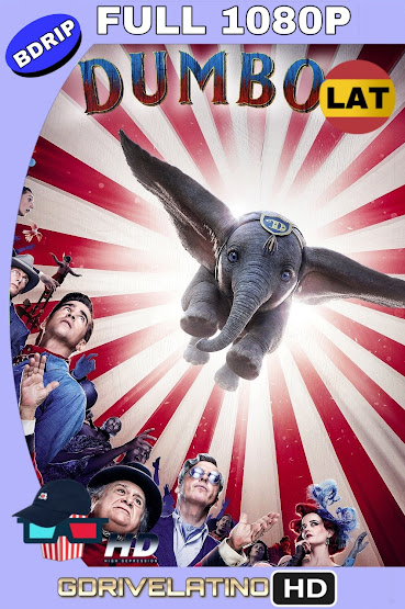 Dumbo (2019) BDRip 1080p Latino-Ingles MKV