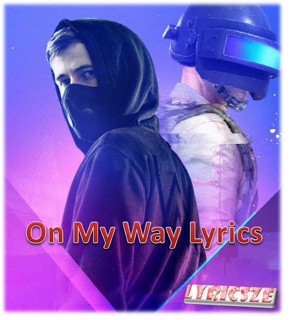 On My Way Lyrics