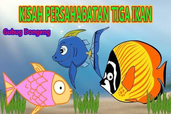 Dongeng Binatang Kisah Tiga Ikan