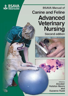 BSAVA Manual of Canine and Feline Advanced Veterinary Nursing 2nd Edition
